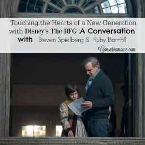 Touching the Hearts of a New Generation with Disney's The BFG : Sitting down with Steven Spielberg &  Ruby Barnhill