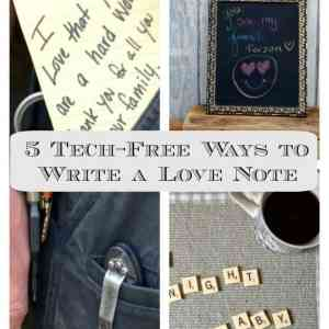5 Tech-Free Ways to Write a Love Note