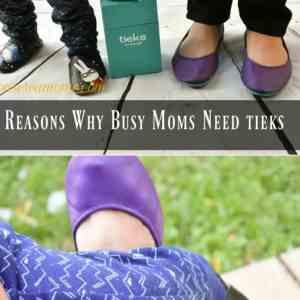 Reasons Busy Moms Need Tieks !