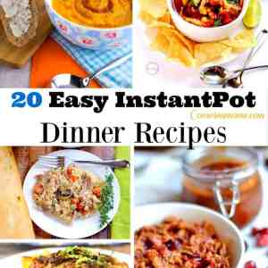 20 Easy Instant Pot Dinner Recipes