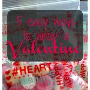 5 Easy Ways to Wrap a Valentine