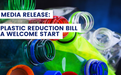 MEDIA RELEASE: Plastic Reduction Bill a welcome start