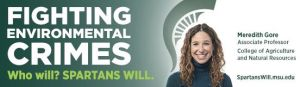 Meredith Gore - Fighting Environmental Crimes - Spartans Will