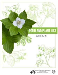 The Portland Plant List is a good resource for selecting native trees and plants.