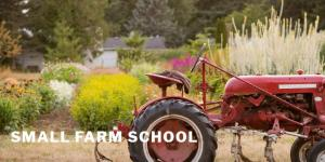 Small Farm School 2019 @ Clackamas Community College | Oregon City | Oregon | United States
