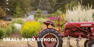 Small Farm School 2019 @ Clackamas Community College | Oregon City | Oregon | United States