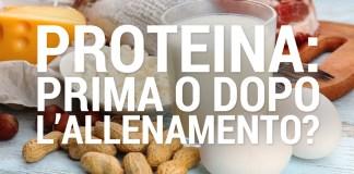 Proteina: prima o dopo l'allenamento?