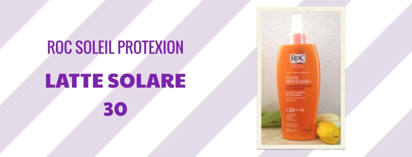 Latte solare 30 - RoC Soleil Protexion