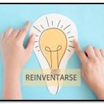 ¿Qué Es La Reinvención Personal Y Como Conseguirla?