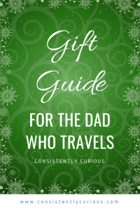 Gift Guide For The Dad Who Travels