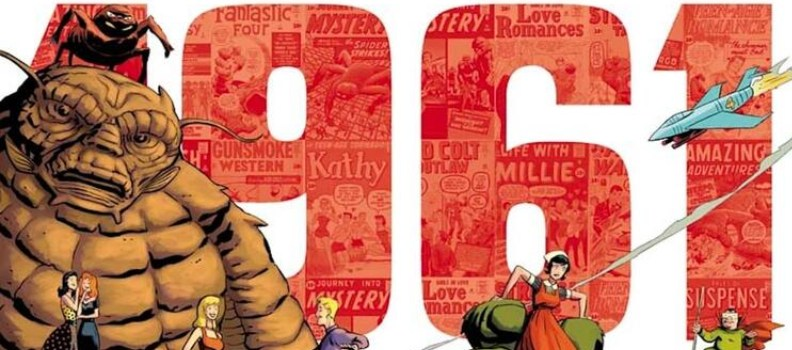 'Marvel: August 1961' Omnibus Celebrates the Dawn of the Marvel Age of Comics