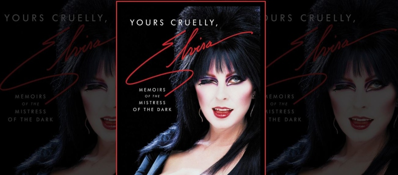 'Yours Cruelly, Elvira' by Cassandra Peterson: The Conskipper Review
