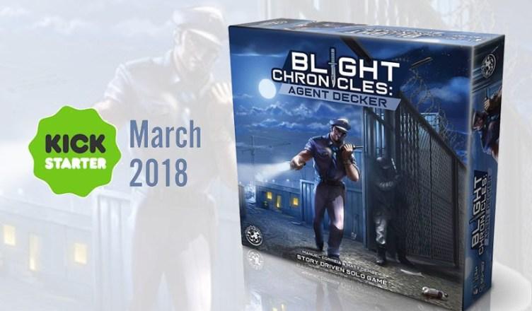 Blight Chronicles Agent Decker