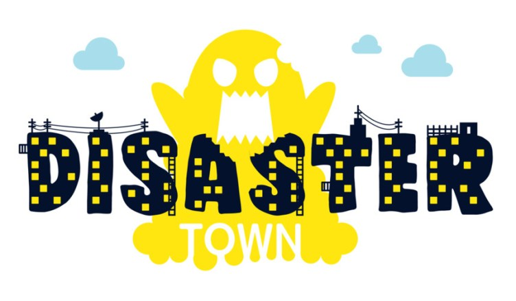 Disaster Town