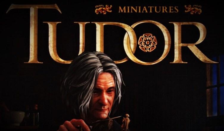 Tudor Miniatures