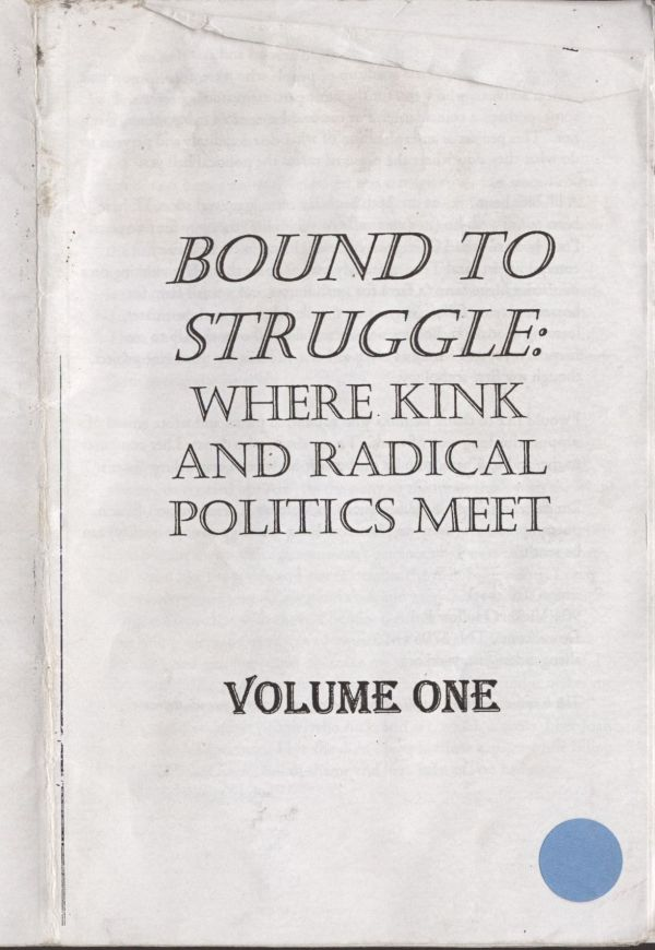 Bound to Struggle- Kink and Radical Politics zine