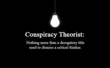 conspiracy-theorist-nothing-more-than-a-derogatory-title-used-to-dismiss-a-critical-thinker