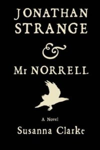 Constant Collectible Review of Jonathan Strange & Mr Norrell by Susanna Clarke