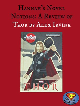 Hannah's Novel Notions a Review of Thor by Alex Irvine