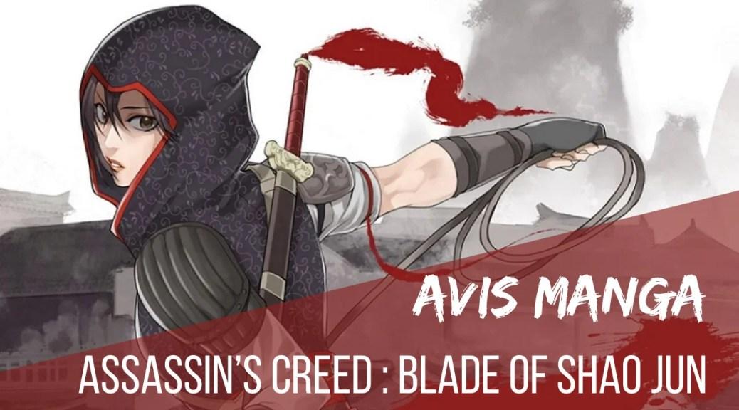 Avis Manga Assassins Creed Shao Jun