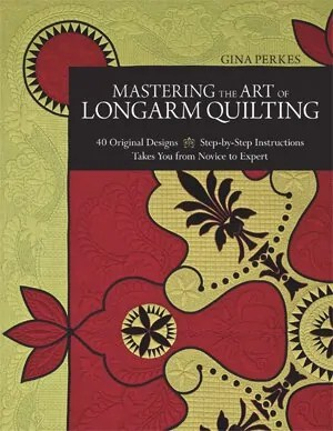 Mastering the Art of Longarm Quilting