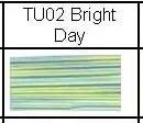 TU02 Bright Day