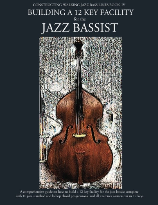 jazz bass lines in 12 keys , jazz chord progressions in 12 keys