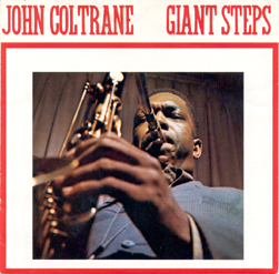 Jazz Albums Bucket List John Coltrane Giant Steps. A land mark recording
