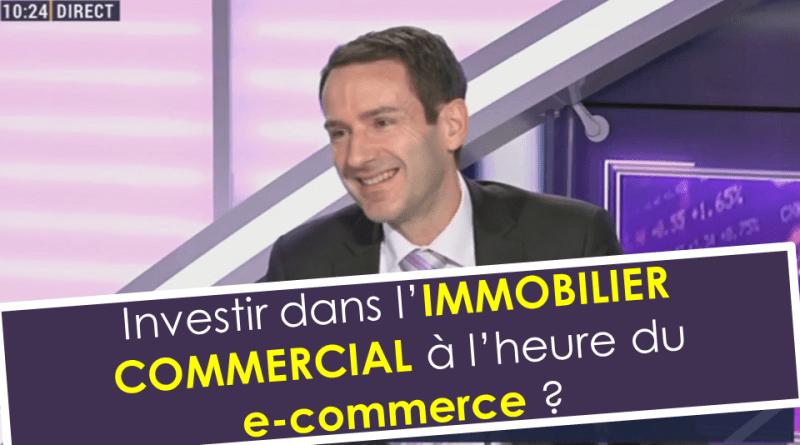 murs commerciaux vs e-commerce
