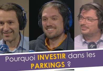 Pourquoi investir dans les parkings ?