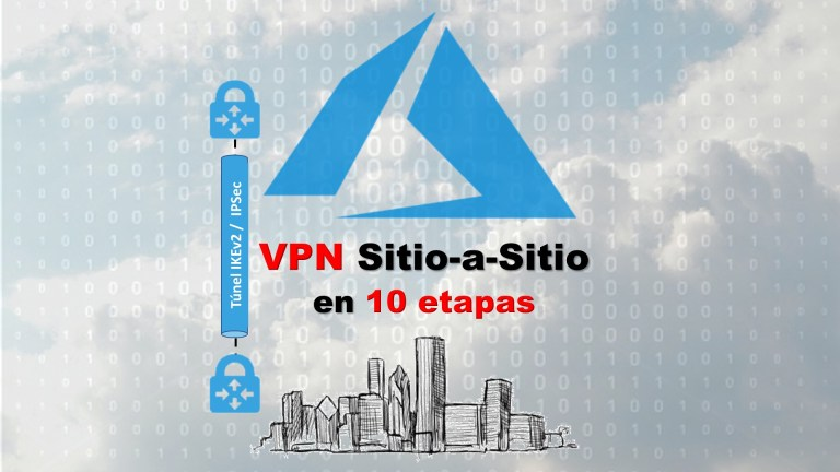 How to setup Site to Site (S2S) VPN from local OnPrem to Azure Cloud in 10 steps