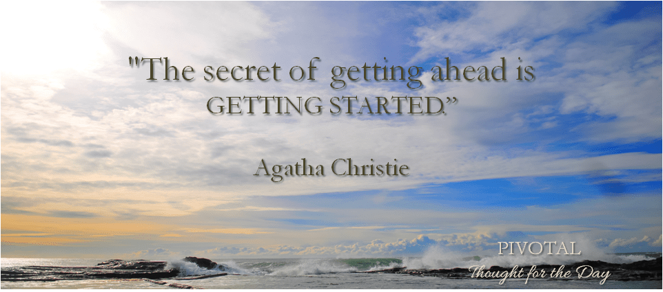 Pivotal Motivational Quote from Agatha Christie