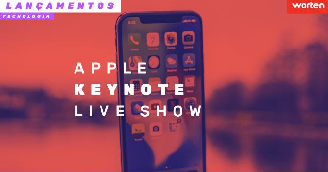 Worten acompanha em Livestream novidades da Apple