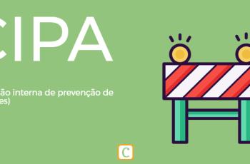 CIPA – COMISSÃO INTERNA DE PREVENÇÃO DE ACIDENTES.