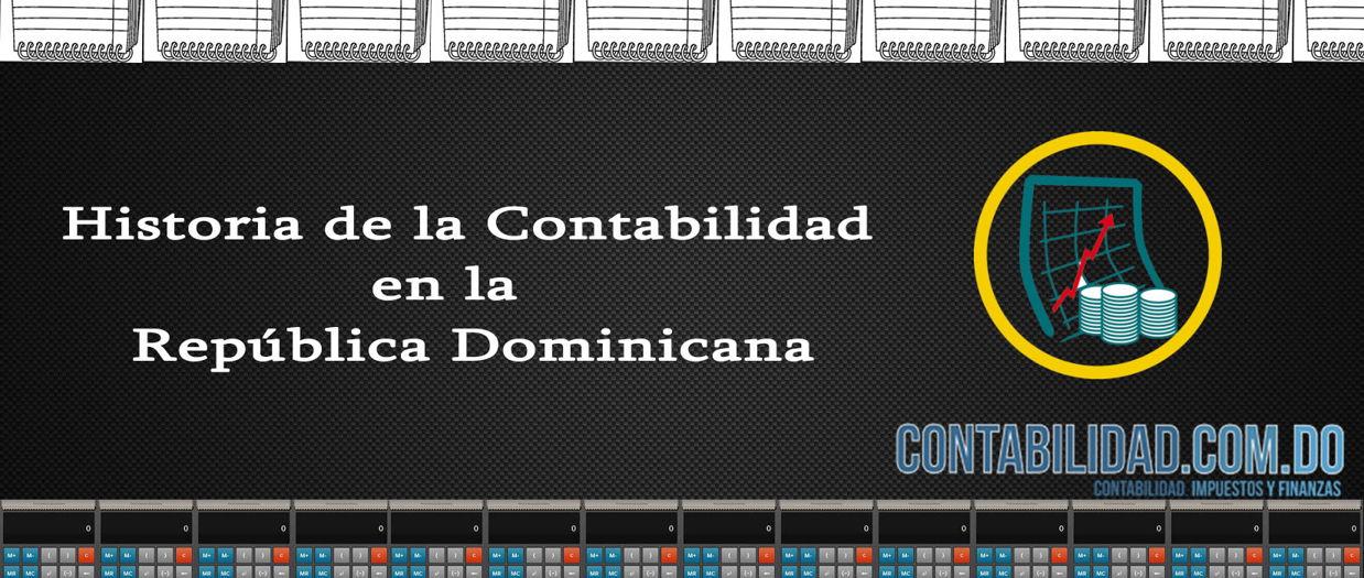 Historia de la Contabilidad en la Republica Dominicana ...