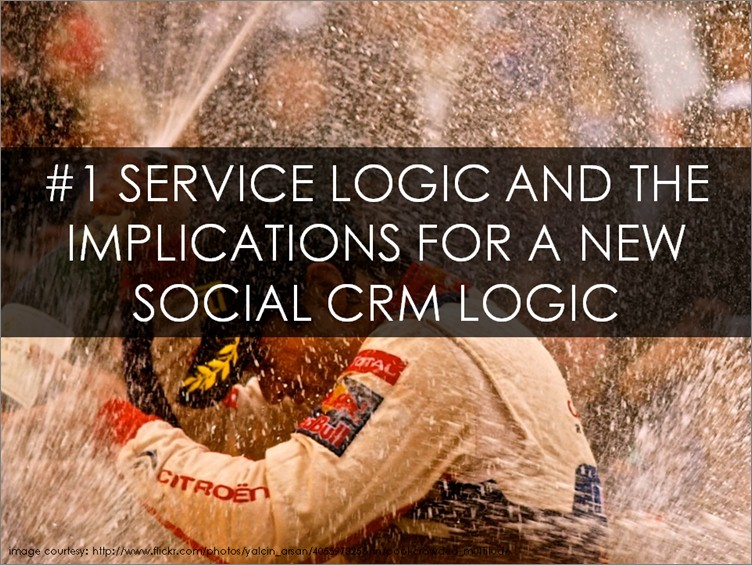 Service Logic and the Implications for a New Social CRM Logic
