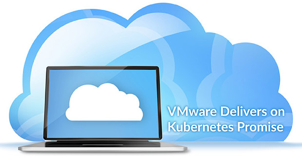 VMware Delivers Kubernetes Promise