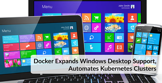 Docker Expands Windows Desktop