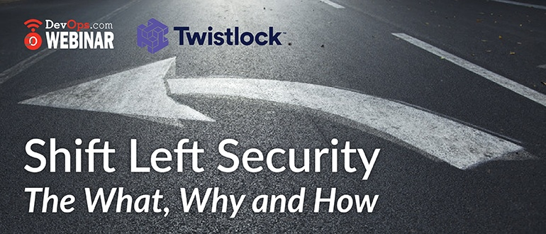 Shift Left Security - The What, Why and How