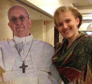 Yes Pope Francis and I got cozy at the Catholic Press Associations gathering.  He was really nice, though a bit flat and didn't talk much.