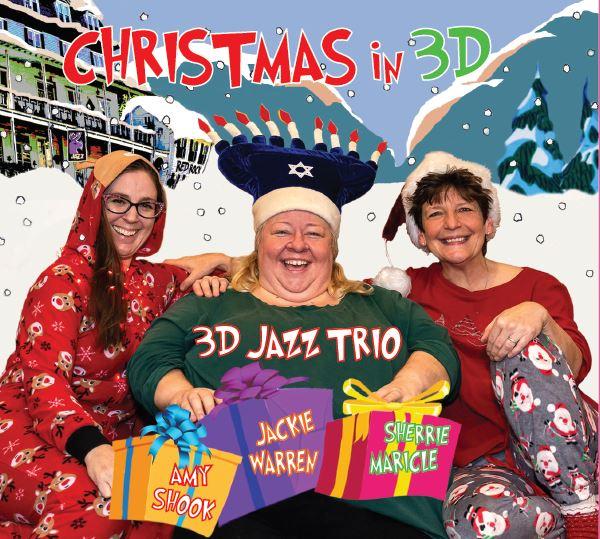 Fiercely swinging holiday jazz 3D Jazz Trio