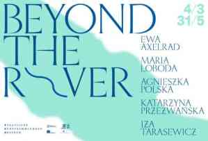 beyond the river exhibition