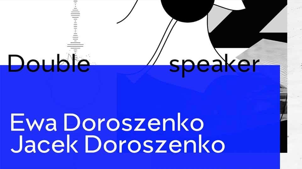 Double Speaker exhibition