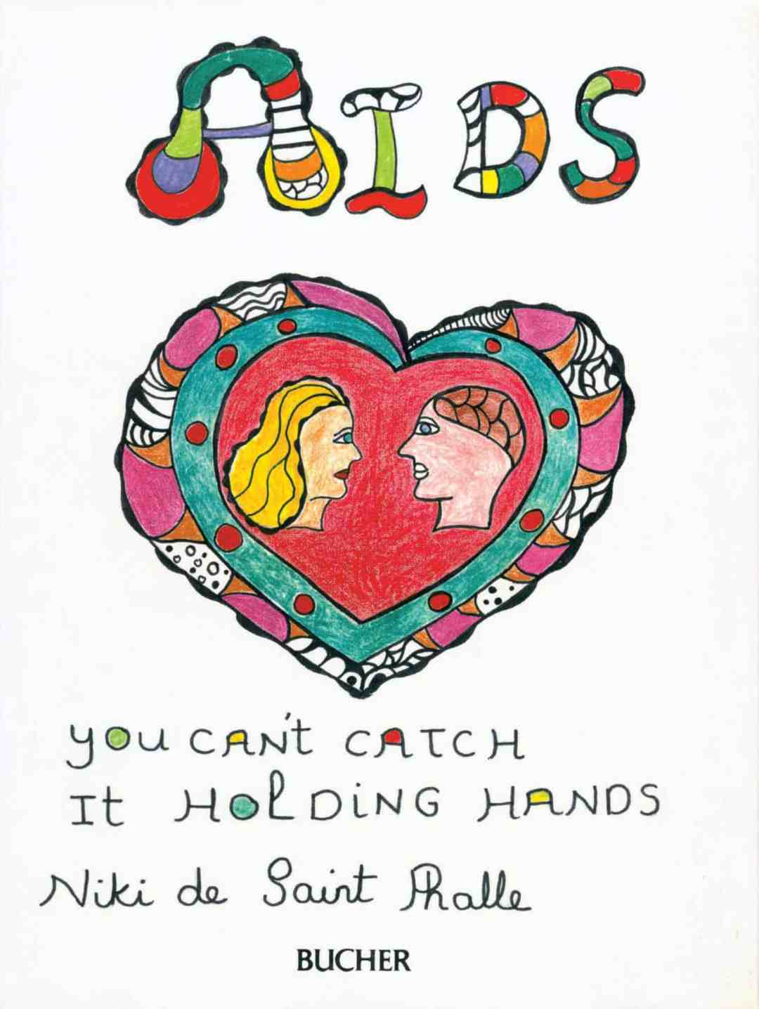Niki de Saint Phalle. Book cover for AIDS, you can't catch it holding hands. 1986. © 2020 NIKI CHARITABLE ART FOUNDATION. Photo: NCAF Archives