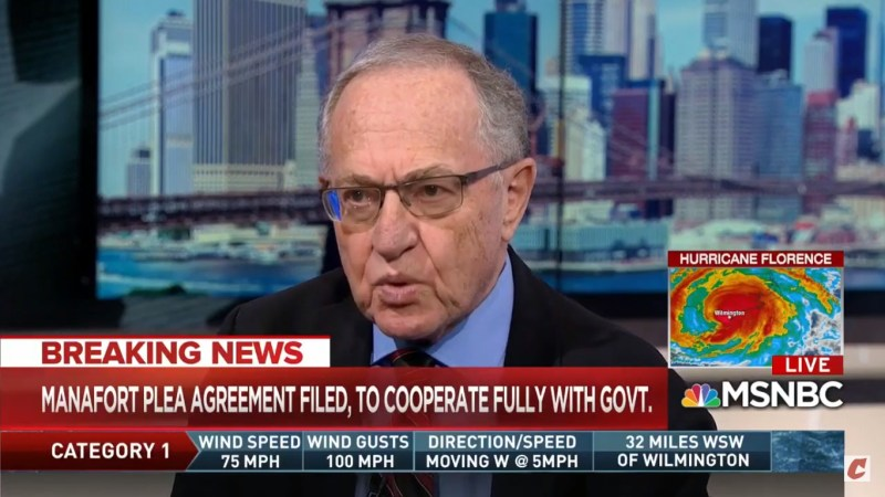 Alan Dershowitz: Manafort 'Has To Cooperate About Everything,' 'Big Win' For Mueller