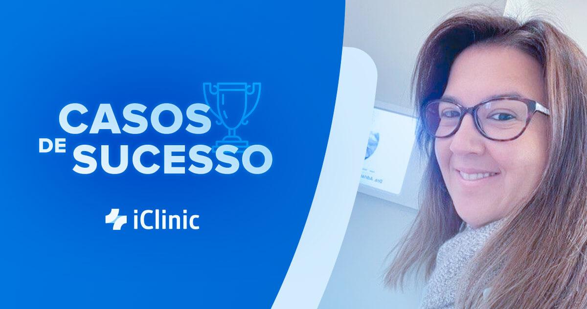Como a Dra. Adriane Mattos facilitou sua rotina com o iClinic?