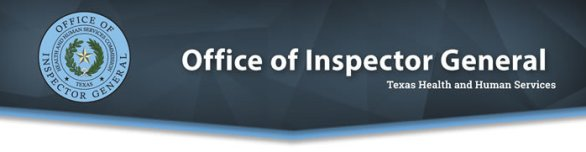 Office of Inspector General, Texas Health and Human Services