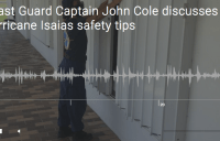 Coast Guard Captain John Cole discusses Hurricane Isaias safety tips