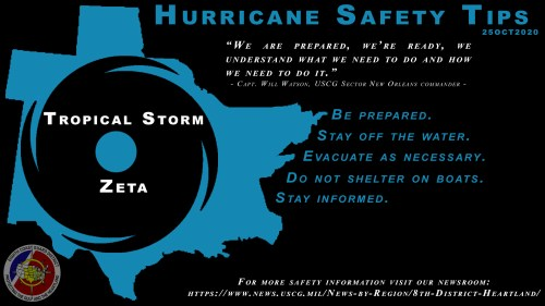 The Coast Guard strongly cautions the maritime community and public to remain vigilant to weather forecasts for Tropical Storm Zeta and to take the necessary precautions as this weather system approaches the area.