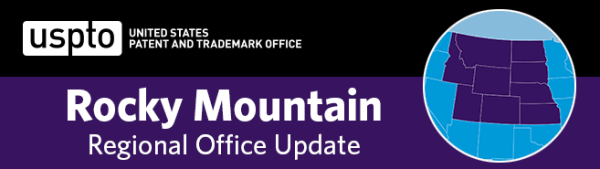 united states patent and trademark office rocky mountain regional office update